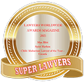 Lawyers Worldwide Awards Magazine 2021 - Max Blitt Spier Harben Child Abduction Lawyer of the Year Canada - Super Lawyers
